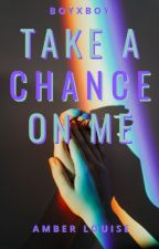 Take A Chance On Me (boyxboy) by randys_sidechick