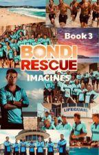 Bondi Rescue Imagines - BOOK 3 by heyitsvicki