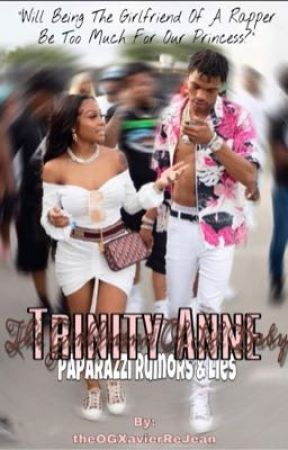 Trinity Anne 2: The Girlfriend of Lil Baby by theOGXavierReJean