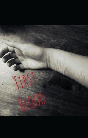 First Blood by Saltypretzel123