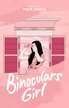 BINOCULARS GIRL (ON GOING)  by YolaJunita12