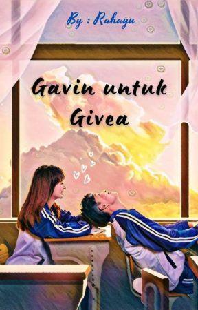 Gavin untuk Givea by SihYuu25