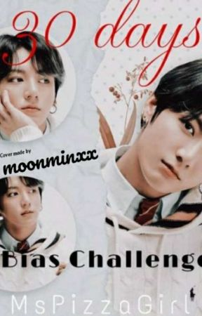 30 day Bias challenge for Jungkookie! by MsPizzaGirl