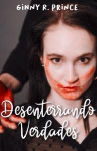Desenterrando Verdades |Chicas Curiosas 2| © cover