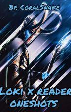 Loki x reader oneshots  by TimeLordZen