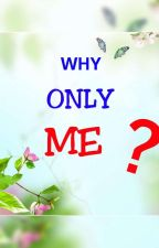 Arshi ff why only me by Whitelily155