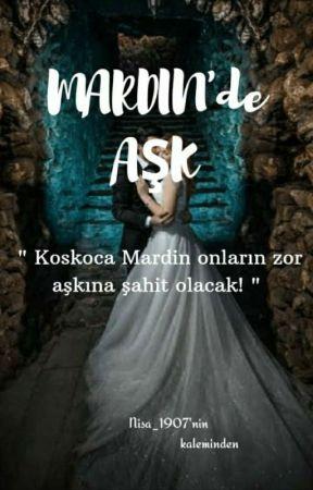 Mardin'de AŞK by HayrunnisaIrmack1907