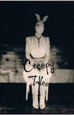 Creepy Tales by 4midnightwalker