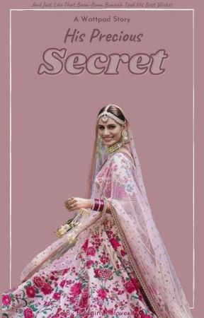 His Precious Secret (On Hold)  by thatgirlwholovesict