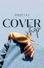 Cover shop|Closed by pixiee14