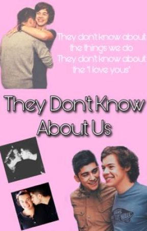 They Don't Know About Us  by personal09z