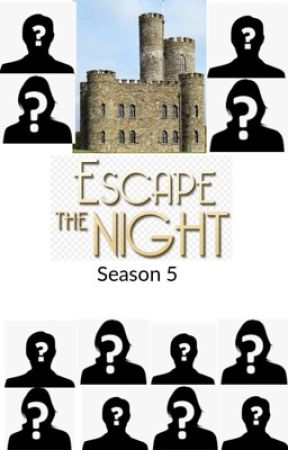 Escape The Night Roleplay Season 5 (CLOSED) by TotalDramaLindsay1