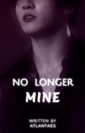 No Longer Mine by Atlantaes