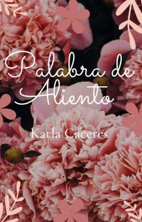 Palabra De Aliento by KarlaCaceres148