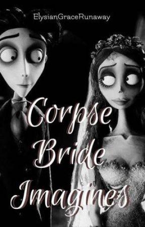 Corpse Bride Imagines  by ElysianGraceRunaway