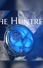 The Huntress (Jim x reader) by Soccerseagull16