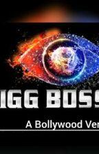 BIGG BOSS by SaniyaPriyadarshini