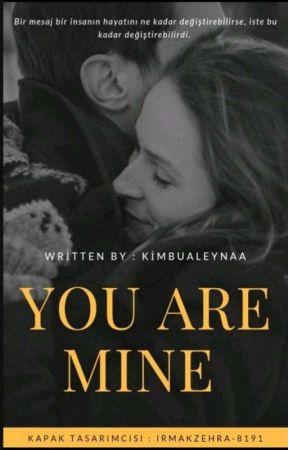 You Are Mine' by kimbualeynaa