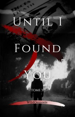 Until I Found You T3 by WildOsmosis