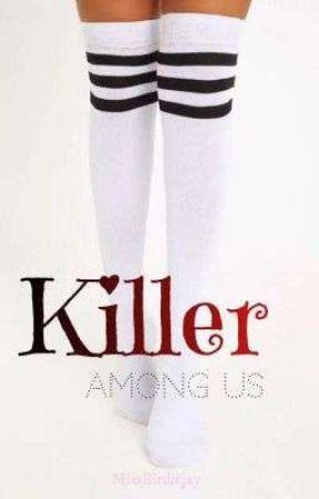 Killer Among Us by MissBirdiejay