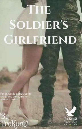 The Soldier's Girlfriend ( ONGOING) by TreKonsi