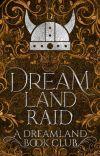 Dreamland Raid cover