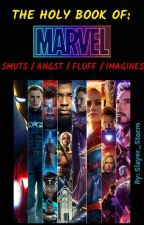 The Holy Book Of Marvel Smuts/Angst/Fluff/Imagines by Slayer_Storm