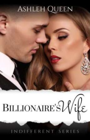Billionaire's Wife by AshlehQueen