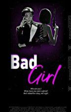 فتاة سيئة● bad girl● (RM ) by jungsu4
