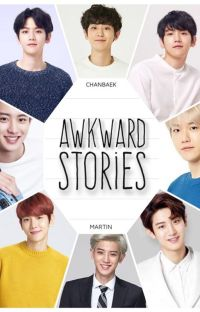 Awkward Stories [ChanBaek/BaekYeol] cover