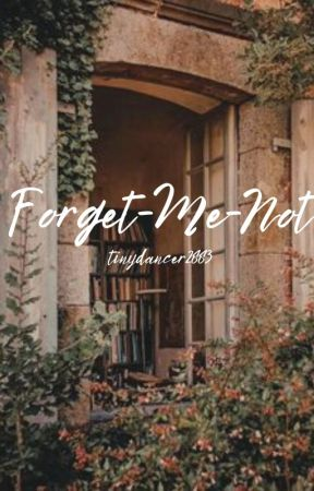 Forget-Me-Not {Harry Potter} by tinydancer2883