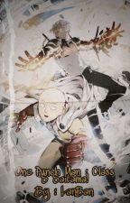 One Punch Man : Class S Saitama! by Vanzuin