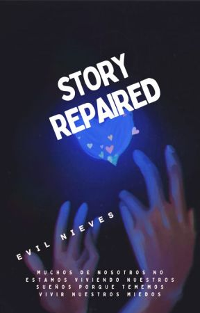 Story Repaired by Evil_Nieves