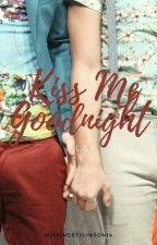 Kiss Me Goodnight (L.S.) by missingstylinson14