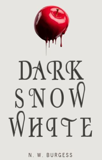 Dark Snow White (Grimmoire Series)