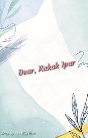 Dear, Kakak Ipar by madebyshan