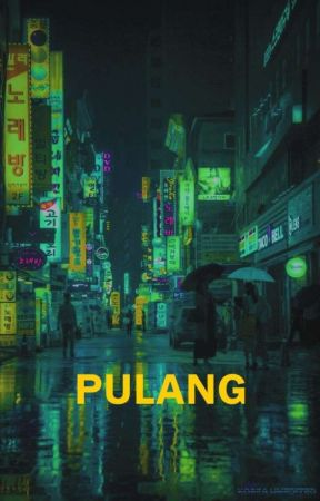 Pulang by hellourword