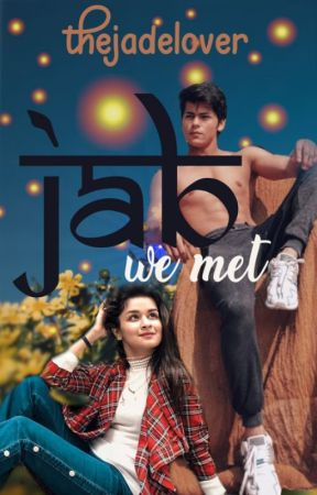 Jab We Met | Siddneet by thejadelover