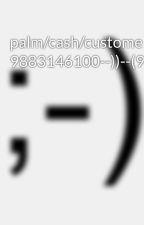 palm/cash/customer/care/number/(( 9883146100--))--(9883146100)) by rattqyqywyw
