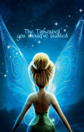 The Tinkerbell you should've trusted by Miulooo