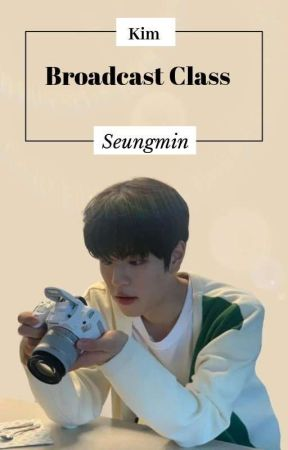 Broadcast Class   Seungmin by whyoria
