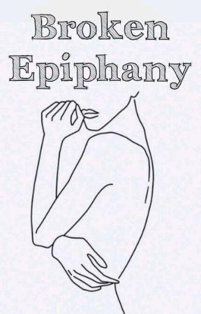Broken Epiphany by taramiles_