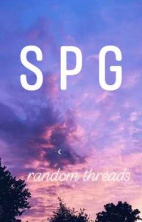 SPG RANDOM THREADS  by chimineeee24