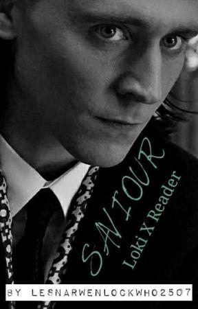 SAVIOUR - Loki X Reader by LesNarwenLockWho2507