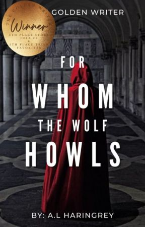 For Whom the Wolf Howls | [First Draft] by alharingrey