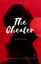 THE CHEATER ⫽VKOOK⫽ COMPLETE✔ by JinHit_forever