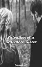 Salvation of a Salvatore Sister by Flowerchica29