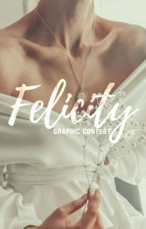 Felicity Graphic Contest by smiley-vibes