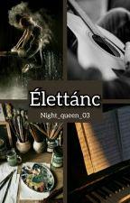 Élettánc by Night_queen_03