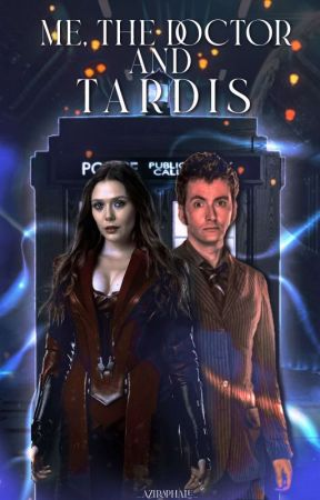 Me, the Doctor and TARDIS  #Wattys2021 by _Decimo_Dottore_